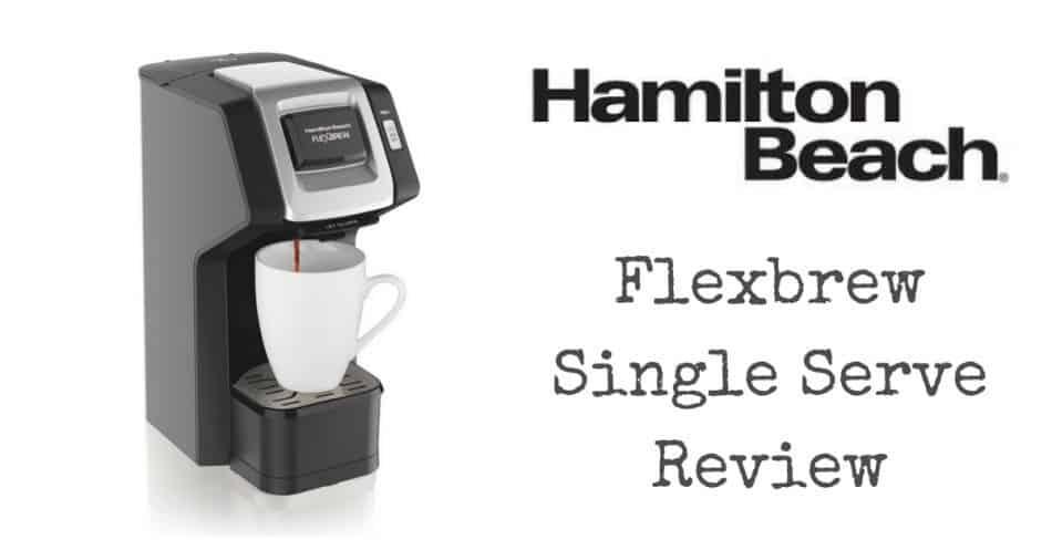 Hamilton Beach Flexbrew Single Serve Review Coffee Wanderment
