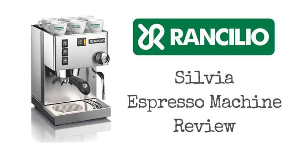 Rancilio Silvia Espresso Machine Review Coffee Wanderment